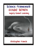 Grade Seven Science Framework - Inquiry Based Learning