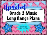 Grade THREE Music Long Range Plans (Ontario Curriculum Bas