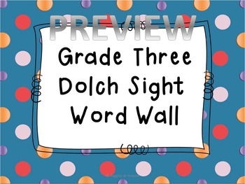Grade Three Dolch Word Wall
