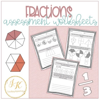 Grade Three/Four Math: Fraction Unit Assessment Worksheets