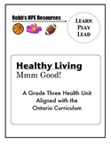 Grade Three Healthy Eating Unit Ontario