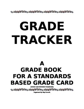 Grade Tracker - Ohio Standards Based Grade Card