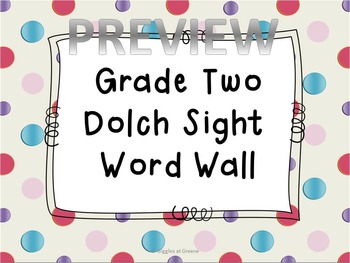 Grade Two Dolch Word Wall