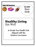 Grade Two Healthy Eating Unit Ontario