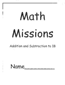 Grade Two Math Problem Solving Missions for Addition and Subtraction to 18
