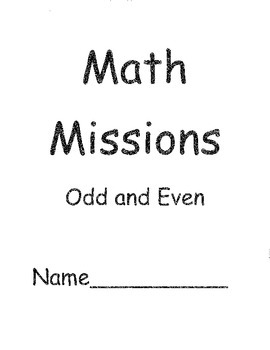 Grade Two Math Problem Solving Missions for Odd and Even