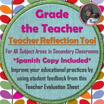 Grade the Teacher: Teacher Evaluation Reflection Tool