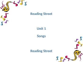 Grade two Unit 1 weeks 1-5 Songs Reading Street