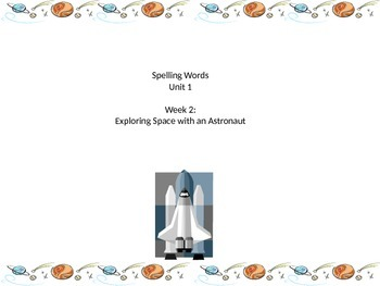 Grade two Unit one spelling words weeks 1-5 reading street