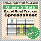 Grade 5 Common Core Math EXCEL Goal Tracker Spreadsheet with Paper Trail