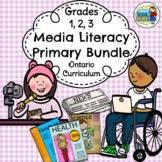 Grades 1, 2, 3 Media Literacy Ontario Curriculum Primary Bundle