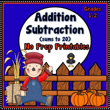 Fall Addition and Subtraction within 20