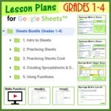 Grades 1- 4: Spreadsheets Lesson Plan Bundle for Google Sheets™