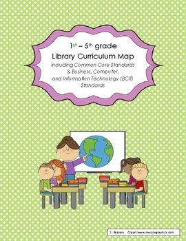 Grades 1 - 5 Library Curriculum Map