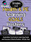 Grades 1 and 2 All HEALTH & PE  Learning GOALS /success criteria posters. AC