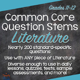 Grades 11-12 Literature Common Core Question Stems and Annotated Standards