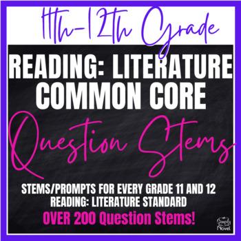 Grades 11-12 Literature Common Core Question Stems and Ann