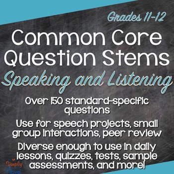 Grades 11-12 Speaking & Listening Common Core Question Stems Annotated Standards