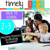 Grades 2-3 Timely Tech: Back to School Themed Computer Lab Lessons