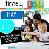 Grades 2-3 Timely Tech: May Themed Computer Lab Lessons