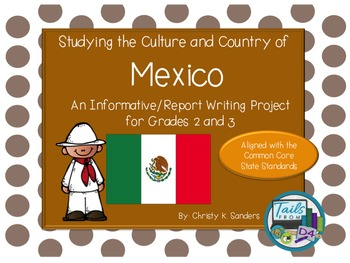 Grades 2-3:Informational Report with Foldable- Country Study: Mexico