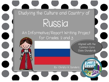 Grades 2-3:Informational Report with Foldable- Country Study: Russia