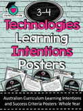 Grades 3-4 -  All Technologies  Learning INTENTIONS/success criteria posters. AC