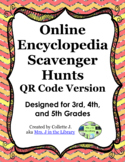 Grades 3, 4, and 5 QR Code Encyclopedia Scavenger Hunts & Lesson Plans