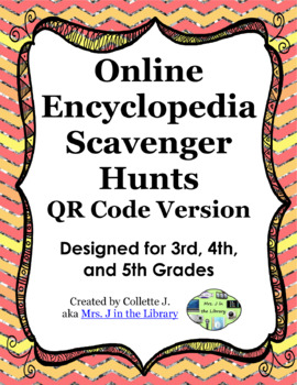 Grades 3, 4, and 5 QR Code Encyclopedia Scavenger Hunts &