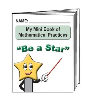 "Grades 3-5 ""BE A STAR"" Mathematical Practices Posters with Mini Book"