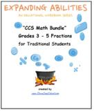 Grades 3 - 5 CCS:  Fractions Bundle for Traditional Students