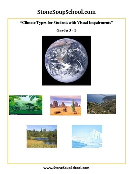 """Grades 3 -5  """"Climate Types""""  for Visually Impaired"""