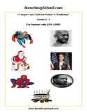Gr 3-5 Compare & Contrast (F vs NF) w/ ADD/ADHD: Gandhi, Obama, Superman...