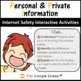 Digital Tech Internet Safety Personal & Private Information (Distance Learning)