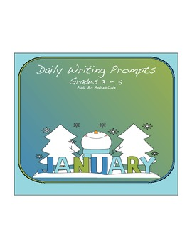 Grades 3-5 Jan. Writing Prompts