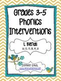 L Blends ~ Phonics Interventions, Grades 3-5 Lesson Plans and Materials