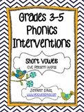 CVC Short Vowel ~ Phonics Interventions, Grades 3-5 Lesson Plans and Materials
