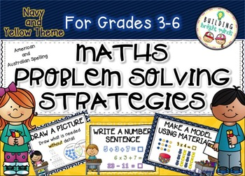 Grades 3-6 Maths Problem Solving Strategies {Navy and Yellow Theme}
