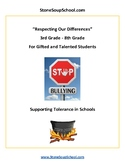 Grades 3 - 8 Gifted -Respecting Our Differences Supporting Tolerance in Schools