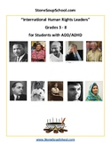 """Grades 3-8, """"International Human Rights Leaders"""" for stude"""