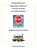 Grades 3 - 8 Respecting Our Differences - Supporting Tolerance in Schools