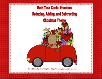 Reducing, Adding, and Subtracting Fractions Task Cards-Grades 4-5-Christmas
