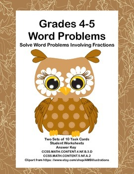 Grades 4-5 Math Task Cards-Solve Word Problems Involving Fractions