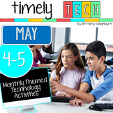 Grades 4-5 Timely Tech: May Themed Computer Lab Lessons