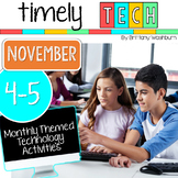 Grades 4-5 Timely Tech: November Themed Technology Activities