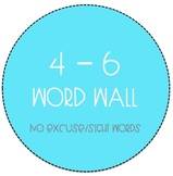 Grades 4-6 Word Wall - No Excuse Word Bundle