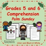 Grades 5 and 6 Reading Comprehension - Palm Sunday - 3 Levels