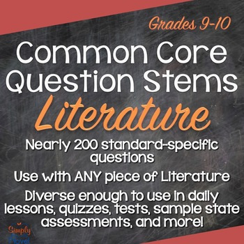 Grades 9-10 Literature Common Core Question Stems and Annotated Standards
