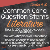 Reading: Literature Question Stems, Common Core Annotated Standards Grades 9-10