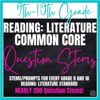 Grades 9-10 Literature Common Core Question Stems and Anno